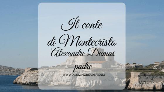 Il conte di Montecristo, di Alexandre Dumas padre