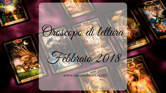 Oroscopo di lettura: Febbraio 2018