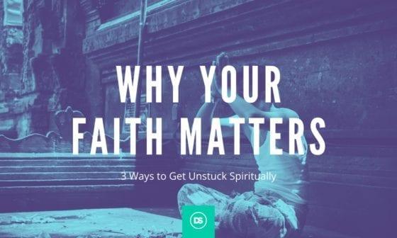 Weak faith - why your faith matters