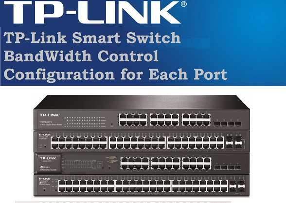 TP-link L2 Managed Switch Bandwidth limit configuration
