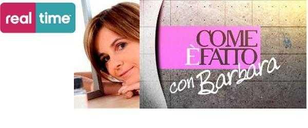 """Real Time: dal 5 Settembre """"Come è fatto"""" con Barbara Gulienetti   Digitale terrestre: Dtti.it"""