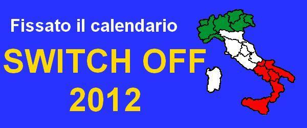 Switch off: pubblicato il calendario del 2012, le date ufficiali   Digitale terrestre: Dtti.it