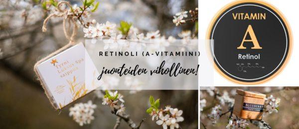 retinoli a vitamiini juonteiden vihollinen saaren taika
