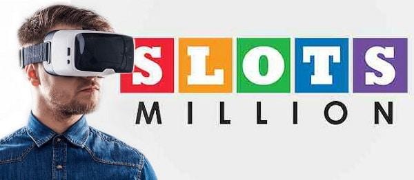 Slots Million Casino - Virtual Reality!