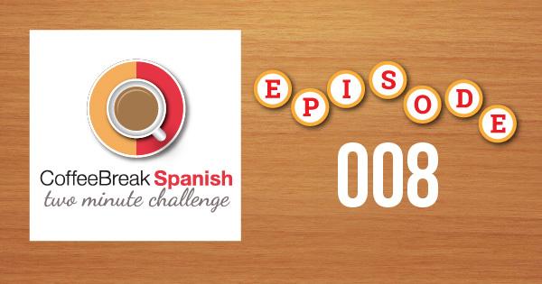 Spanish Challenge 8
