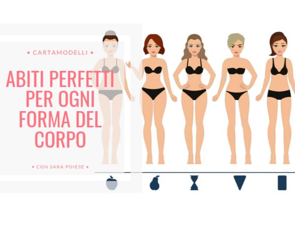 BLOG | abiti perfetti per ogni forma del corpo | i migliori cartamodelli con Sara Poiese