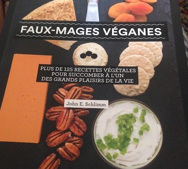 Faux-mages véganes : plus de 125 recettes végétales