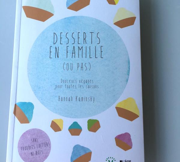 Desserts en famille (ou pas) d'Hannah Kaminsky