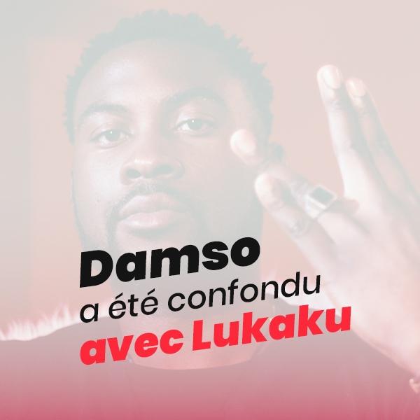 Le rappeur Damso confondu avec Lukaku
