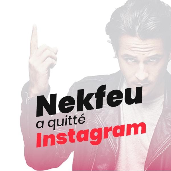 Nekfeu quitte Instagram et Twitter