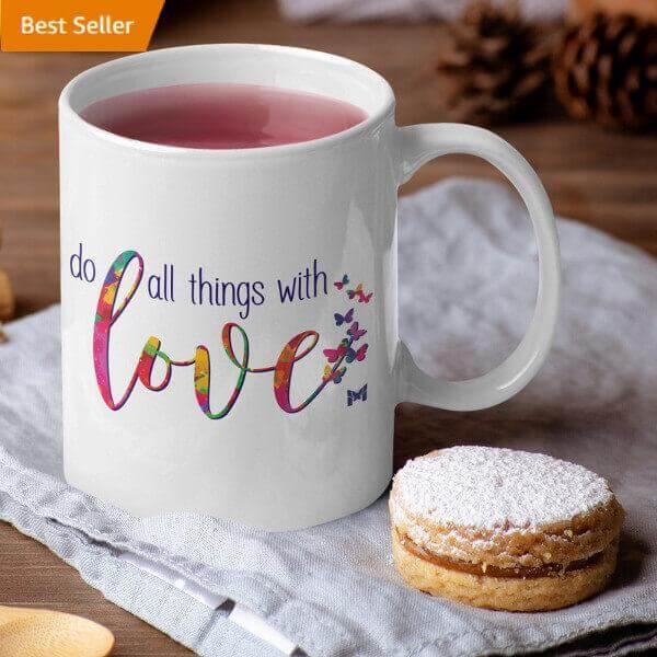 """Do All Things With Love"" Mug"