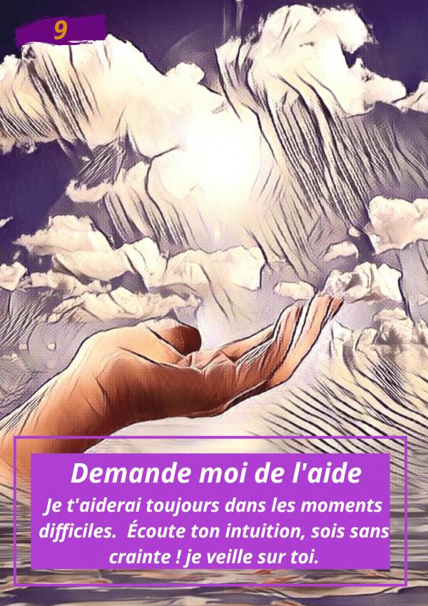 Oracle Le messager spirituel : Carte N°9 : Demande moi de l'aide