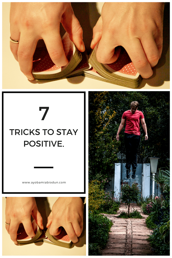 7 tricks to stay positive