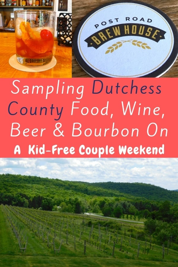 Dutchess county is home to artisanal beer, wine, cider, bourbon, great food and beautiful historic mansions. It's ideal for an easy weekend getaway fro two from nyc. We tell where to eat, drink, explore and sleep. #couplegetaway #romanticweekend #ideas #hudsonvalley #dutchesscounty