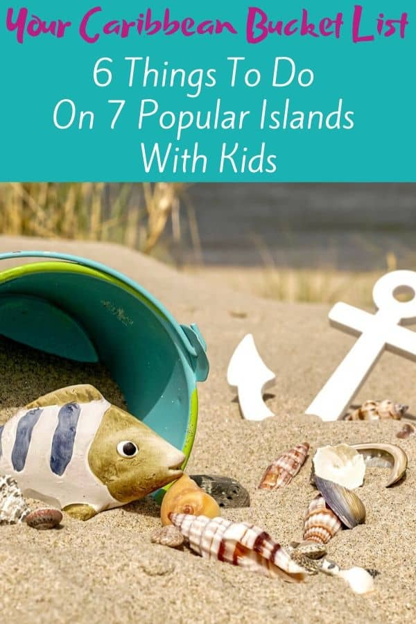 Caribbean family vacation ideas: your bucket list of things to do with kids on 7 popular islands. #vacation #thingstodo #kids #antigua #bahamas #barbados #grenada #jamaica #st. Lucia #turksandcaicos #tci