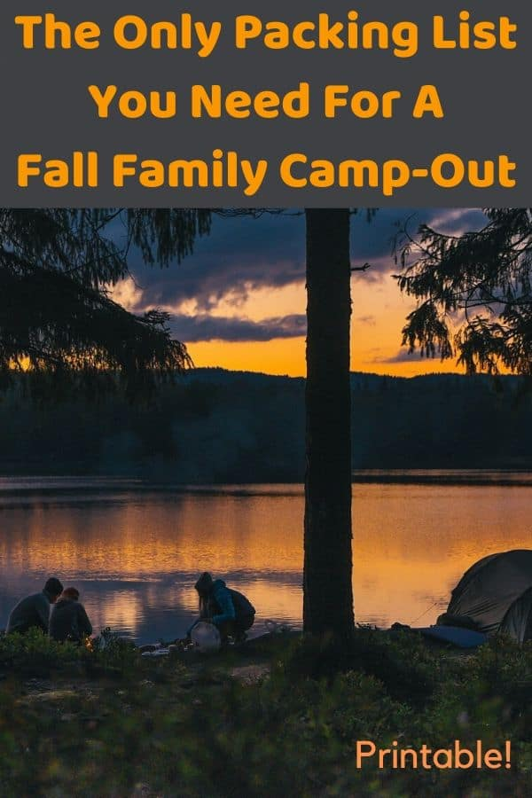 A printable packing list for fall camping weekends with your family. Tips on what to bring from outdoor experts. #lists #planning #camping #autumn #family #outdoors #weekend #getaways #foliage