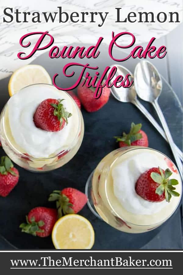 Strawberry Lemon Pound Cake Trifles
