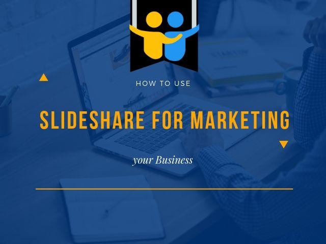 Slideshare for Marketing