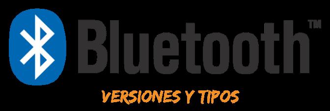 Versiones y tipos de Bluetooth – Comparación y perfiles