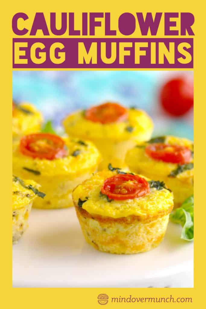 Cheesy Cauliflower Breakfast Egg Cups