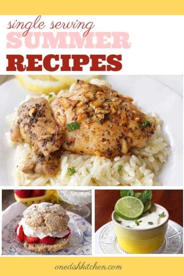Single Serving Summer Recipes