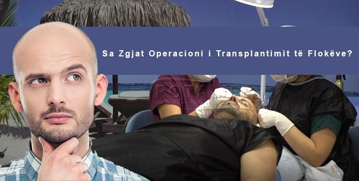Sa Zgjat Operacioni i Transplantimit të Flokëve?