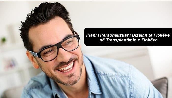 Plani i Personalizuar i Dizajnit të Flokëve në Transplantimin e Flokëve