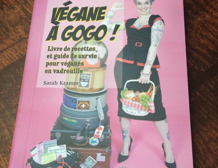 Végane à gogo : le livre de recette mini format et maxi intéressant de Sarah Kramer