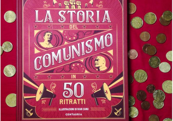 La storia del comunismo in 50 ritratti - Paolo Mieli - Centauria