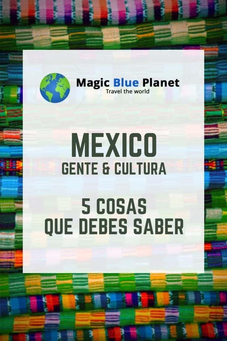 Mexico Gente y Cultura Pinterest 1 ES