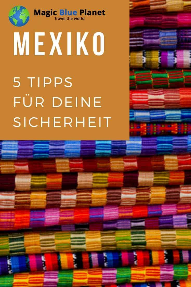 Tipps für die Sicherheit in Mexiko - Pin 3