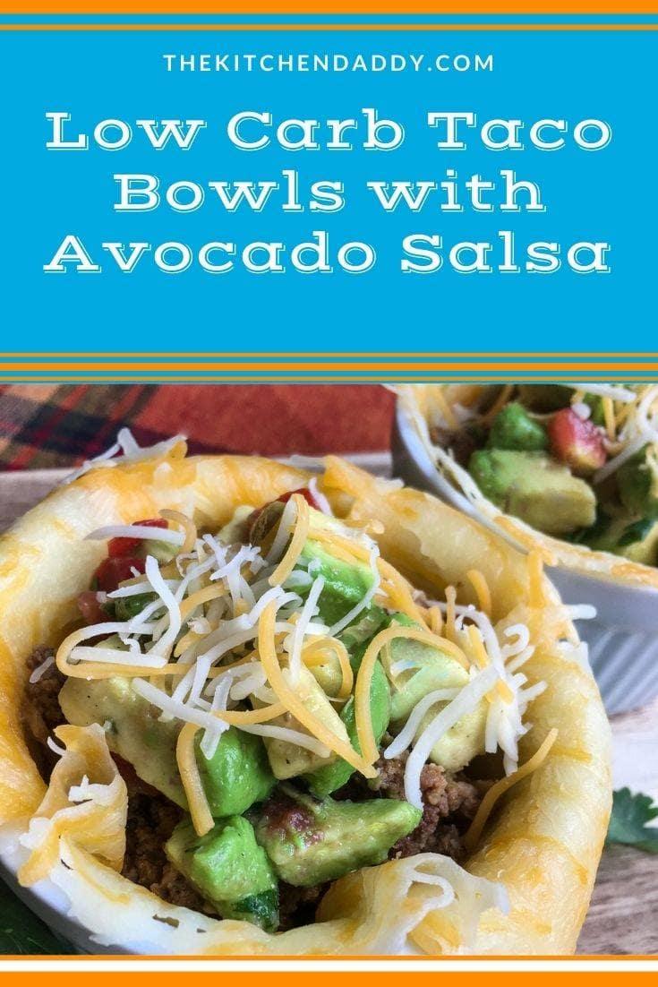 Low Carb Taco Bowls with Avocado Salsa