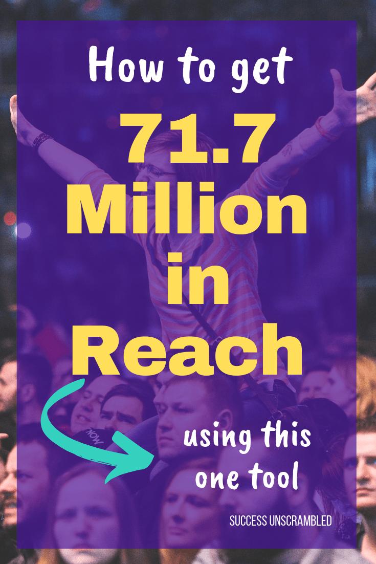 Get 71.7 Million in Reach