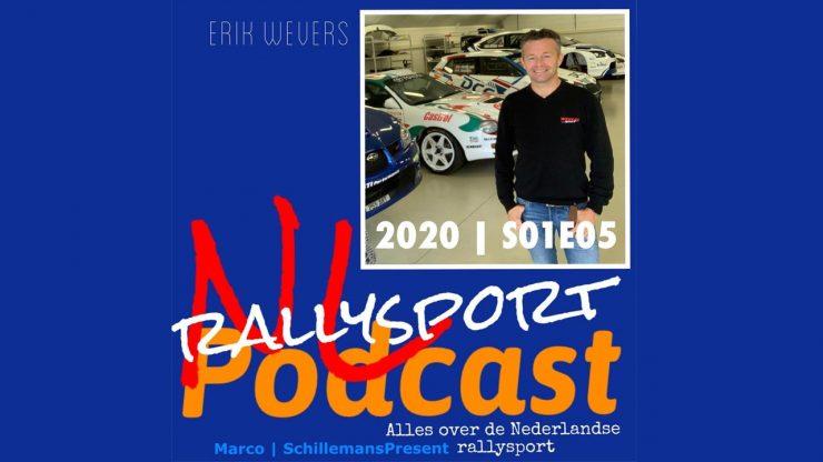 NL Rallysport Podcast - Erik Wevers