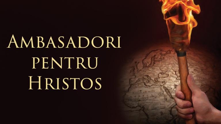 Ambasadori pentru Hristos