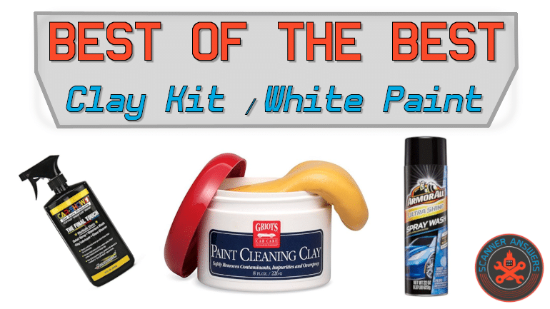 Best Clay Bar Kit for White Cars