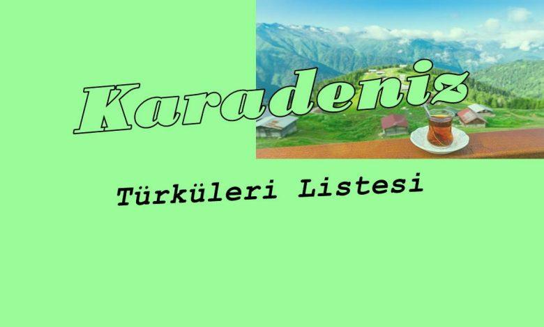 Karadeniz Türküleri Listesi