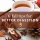 Better digestion tips