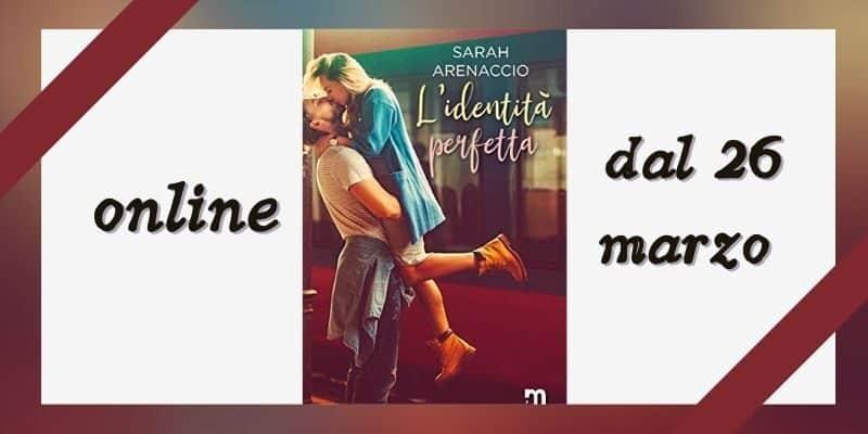 L'identità perfetta di Sarah Arenaccio More Stories