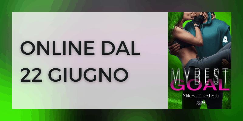 My best goal di Milena Zucchetti Dri Editore