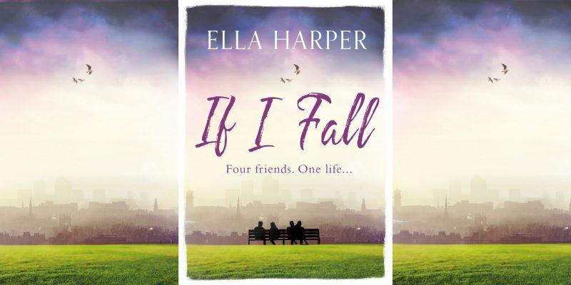 If I Fall Ella Harper