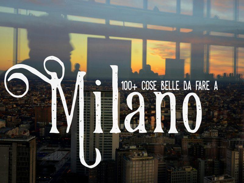 cose da fare a Milano