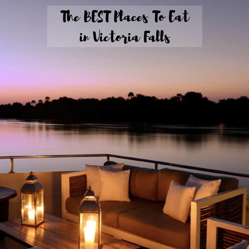 Top Restaurants Victoria Falls; Best Places to eat in Victoria Falls
