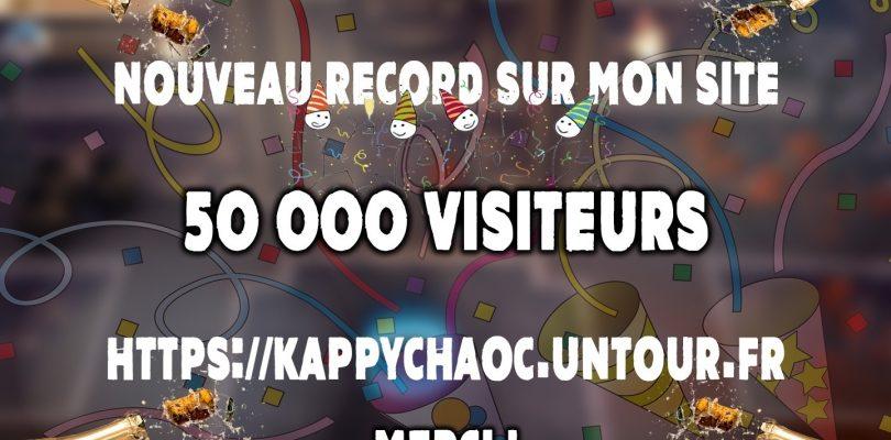 Kappychaoc le site c'est désormais 50 000 visiteurs !