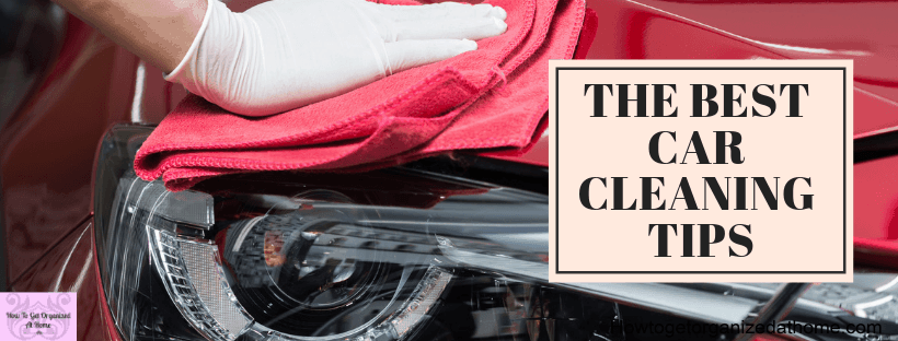 Keeping your car in top shape is easy when you follow these hints and tips to get your car clean on the inside and out!