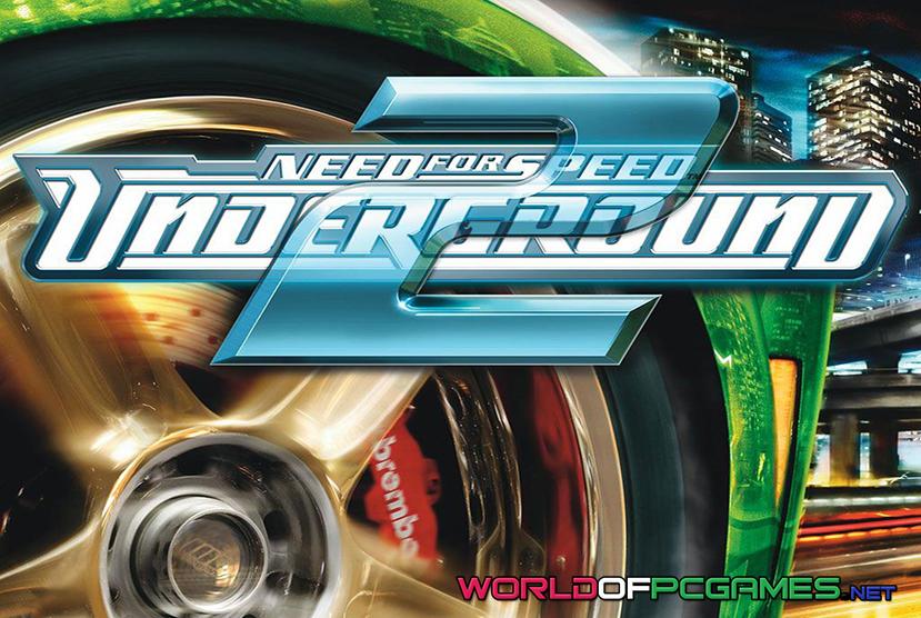Need For Speed Underground 2 Free Download PC Game By Worldofpcgames,net