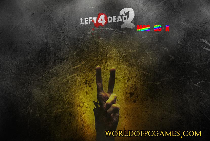 Left 4 Dead 2 Mac OS Free Download Game By Worldofpcgames.com