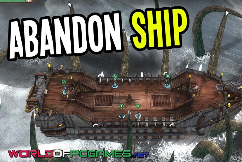 Abandon Ship Free Download PC Game By Worldofpcgames.com