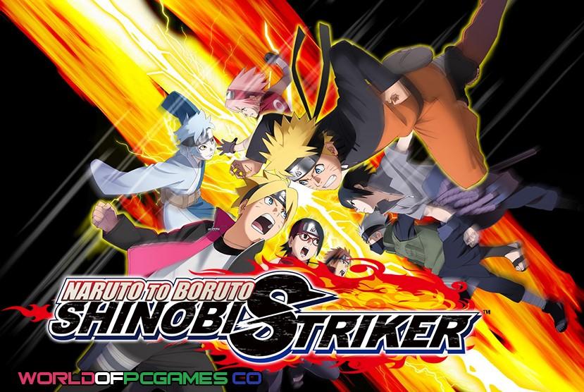 Naruto To Boruto Shinobi Striker Free Download PC Game By Worldofpcgames.co