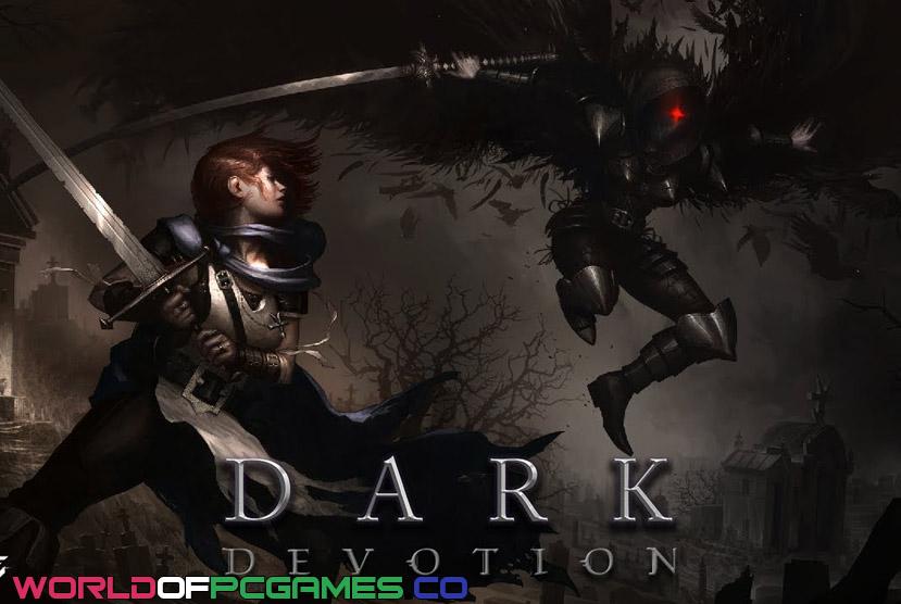 Dark Devotion Free Download PC Game By Worldofpcgames.co